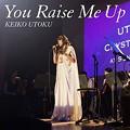写真: 2015/11/11 You Raise Me Up/宇徳敬子 配信限定