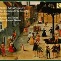 写真: ピエール・アテニャンと、七つの「ダンスリー」~生粋のルネサンス舞踏曲集~