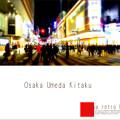 Photos: ★ 大阪・梅田 ★